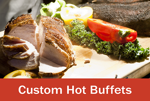 Custom Hot Buffets Menu